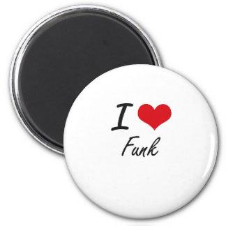 Eu amo o funk ímã redondo 5.08cm