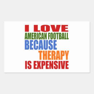Eu amo o futebol americano porque a terapia é adesivo retangular