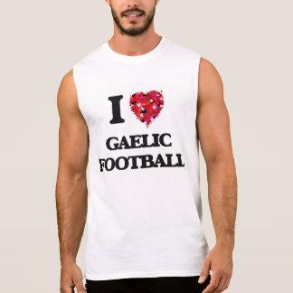 Eu amo o futebol gaélico camisas sem manga