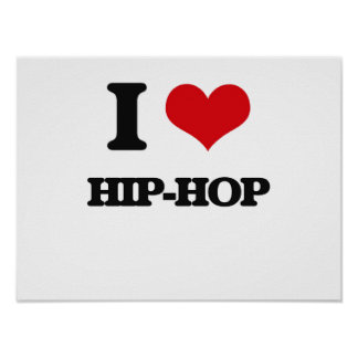 Eu amo o HIP-HOP Posters