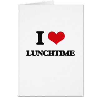 Eu amo o hora do almoço cartoes
