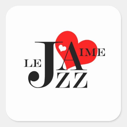 Eu amo o jazz - amante francês do jazz adesivo em forma quadrada