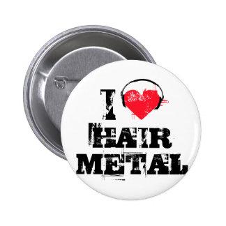 Eu amo o metal do cabelo boton