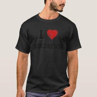 Eu amo o namorico camiseta
