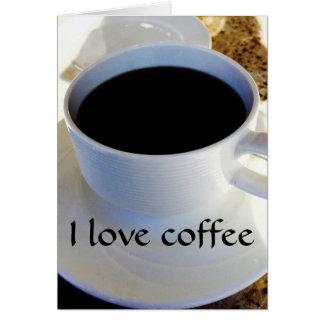 Eu amo-o o café e cartão comemorativo