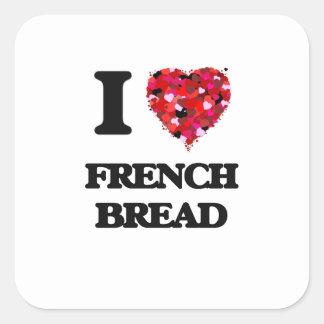 Eu amo o pão francês adesivo quadrado
