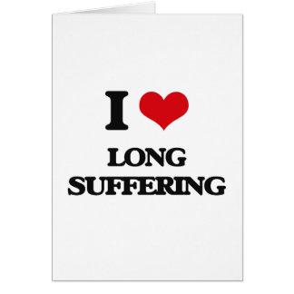 Eu amo o sofrimento longo cartão comemorativo