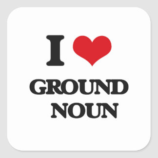 Eu amo o substantivo   à terra adesivo quadrado