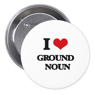 Eu amo o substantivo   à terra boton