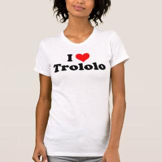 Eu amo o t-shirt de Trololo Camiseta