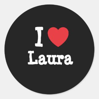 Eu amo o t-shirt do coração de Laura Adesivo