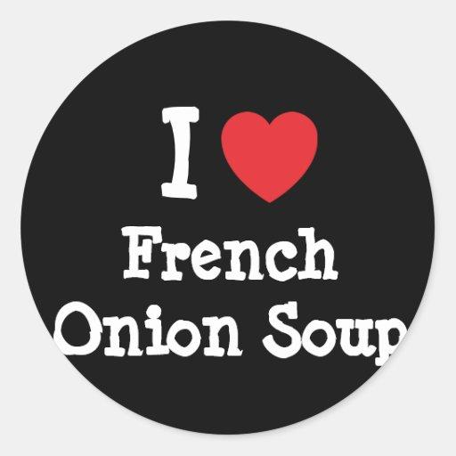 Eu amo o t-shirt francês do coração da sopa da adesivo redondo