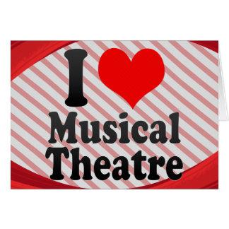 Eu amo o teatro musical cartão de nota