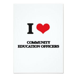 Eu amo oficiais da educação da comunidade convite 12.7 x 17.78cm
