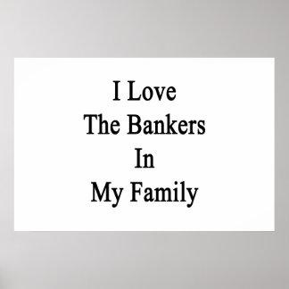 Eu amo os banqueiros em minha família poster
