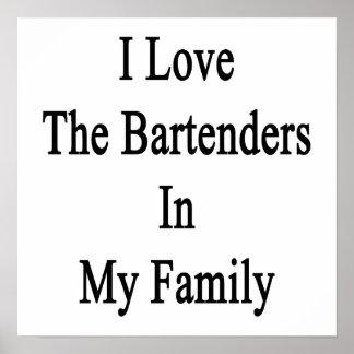 Eu amo os barman em minha família poster