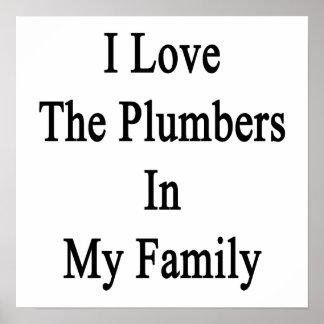 Eu amo os canalizador em minha família poster