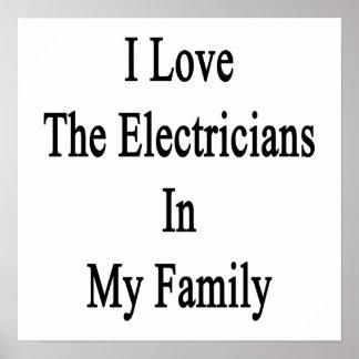 Eu amo os eletricistas em minha família poster