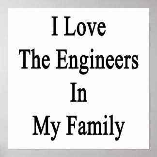 Eu amo os engenheiros em minha família poster