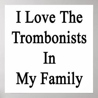 Eu amo os Trombonists em minha família Poster
