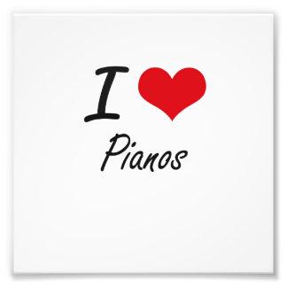 Eu amo pianos impressão de foto