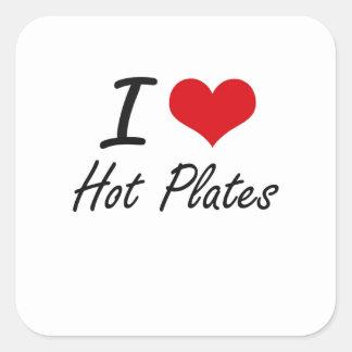 Eu amo placas quentes adesivo quadrado