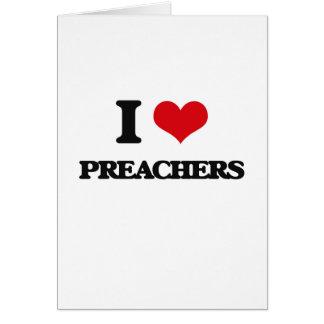 Eu amo pregadores cartão comemorativo