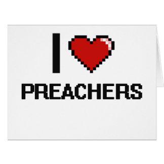 Eu amo pregadores cartão comemorativo grande