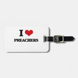 Eu amo pregadores etiqueta para mala