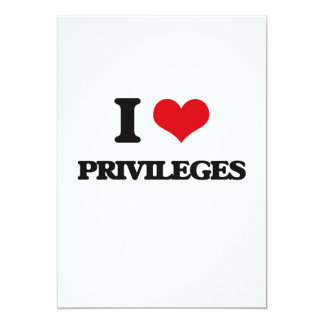 Eu amo privilégios convite 12.7 x 17.78cm