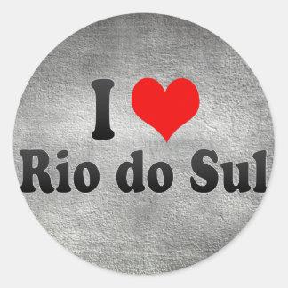 Eu amo Rio faço Sul, Brasil Adesivo Redondo