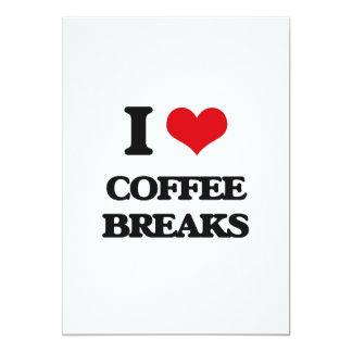 Eu amo rupturas de café convite 12.7 x 17.78cm