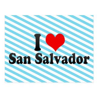 Eu amo San Salvador, El Salvador Cartoes Postais