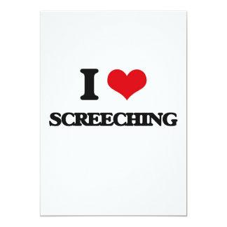 Eu amo Screeching Convite 12.7 X 17.78cm