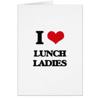 Eu amo senhoras do almoço cartão comemorativo