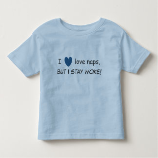 Eu amo sestas, mas eu permaneço acordei!  Camiseta