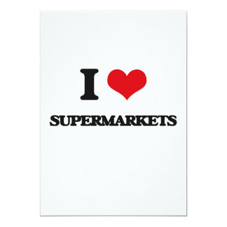 Eu amo supermercados convite 12.7 x 17.78cm