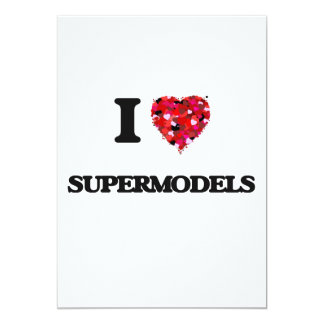 Eu amo supermodelos convite 12.7 x 17.78cm