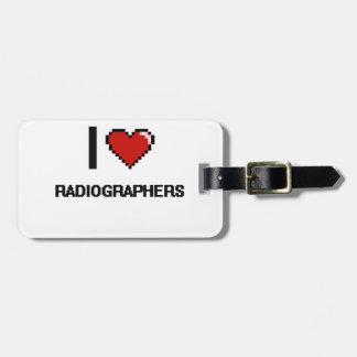 Eu amo técnico de radiologia etiquetas para malas