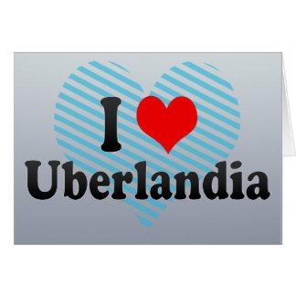 Eu amo Uberlandia Brasil Cartão