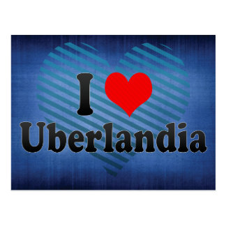 Eu amo Uberlandia Brasil Cartoes Postais