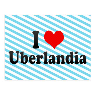 Eu amo Uberlandia, Brasil Cartão Postal