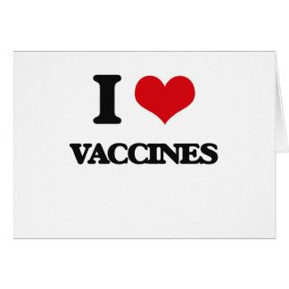 Eu amo vacinas cartão comemorativo