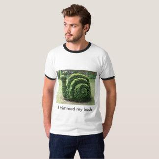 Eu aparei meu arbusto. Camisa engraçada do T do