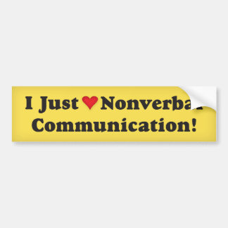Eu apenas amo uma comunicação não verbal! adesivo para carro