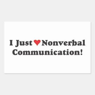 Eu apenas amo uma comunicação não verbal! adesivo retangular