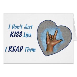 Eu apenas não beijo os lábios, MIM LI-OS: ASL Cartao
