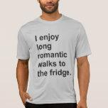 Eu aprecio caminhadas românticas longas ao refrige camisetas