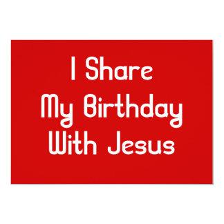 Eu compartilho de meu aniversário com o Jesus Convite 12.7 X 17.78cm