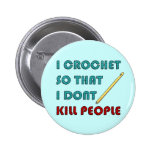 Eu Crochet, Botons